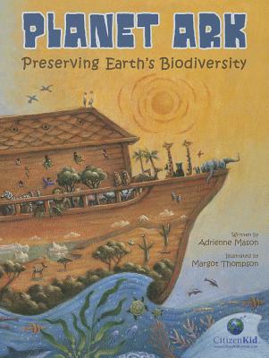 Planet Ark By Mason, Adrienne/ Thompson, Margot (ILT)